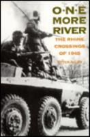 One More River - The Rhine Crossings of 1945