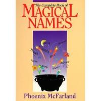 Complete Book of Magical Names, The
