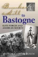 Bunker Hill to Bastogne - Elite Forces and American Society