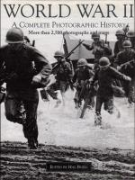 World War II - A Complete Photographic History