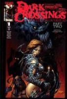 Dark Crossings Part 2 - Dark Clouds Overhead