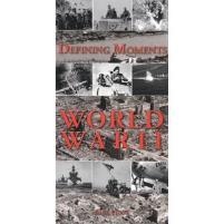 Defining Moments - World War II