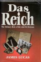 Das Reich - The Military Role of the 2nd SS Division (1992 Printing)