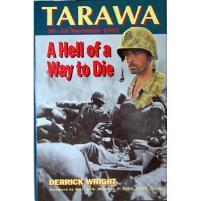 Hell of a Way to Die, A - Tarawa Atoll, 20-23 November 1943