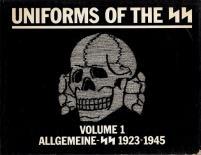 Uniforms of the SS - Allgemeine-SS 1923-1945