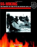 SS Wiking - The History of the 5th Division, 1941 - 1945