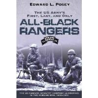 US Army's First, Last, and Only All-Black Rangers, The