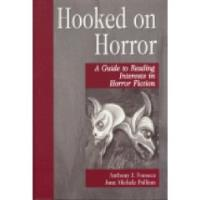 Hooked on Horror - A Guide to Reading Interests in Horror Fiction