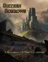Sixteen Sorrows - A Handbook of Dire Calamities