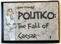 Politico - The Fall of Caesar