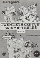 Paragon's Twentieth Century Skirmish Rules, 1935-45