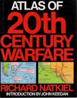 Atlas of 20th Century Warfare