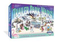 Trailer Park Wars!