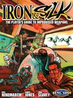 Iron & Silk - The Player's Guide to Improvised Weapons