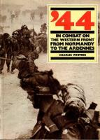 '44 - In Combat on the Western Front from Normandy to the Ardennes