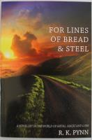 For Lines of Bread & Steel