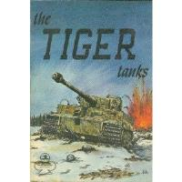 Armor Series #1 - The Tiger Tanks