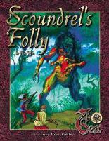 Erebus Cross Part 2 - Scoundrel's Folly