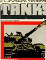 Tanks - An Illustrated History of Fighting Vehicles