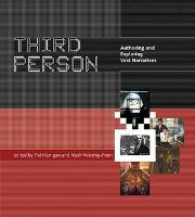 Third Person - Authoring and Exploring Vast Narratives