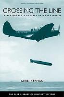 Crossing the Line - A Bluejacket's Odyssey in World War II