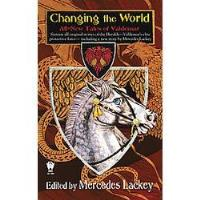 Changing the World - All New Tales of Valdemar