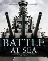Battle at Sea - 3,000 Years of Naval Warfare