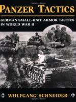 Panzer Tactics - German Small-Unit Armor Tactics in World War II
