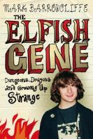 Elfish Gene, The - Dungeons, Dragons and Growing Up Strange