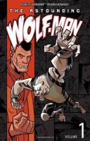 Astounding Wolf-Man Vol. 1