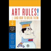 Art Rules! - And How to Break Them