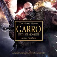 Garro - Oath of Moment (Audio Book)