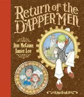 Return of the Dapper Men