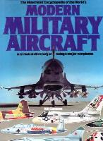 Illustrated Encyclopedia of the World's Modern Military Aircraft