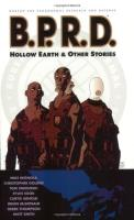B.P.R.D. Vol. 1 - Hollow Earth & Other Stories