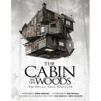 Cabin in the Woods, The - The Official Visual Companion