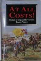At All Costs! - Stories of Impossible Victories