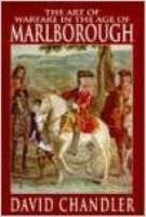 Art of Warfare in the Age of Marlborough
