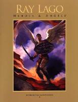 Art of Ray Lago, The - Heroes & Angels
