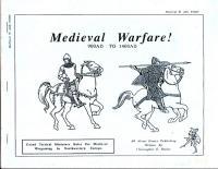 Medieval Warfare! - 900AD-1400AD
