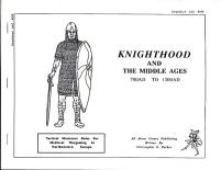 Knighthood and the Middle Ages 700AD-1300AD