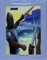 Joshua - Hebrews vs. Pagans