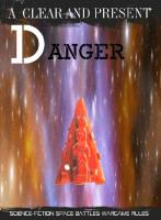 Clear and Present Danger, A