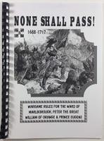 None Shall Pass! - 1688-1717