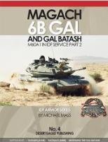 Magach 6b Gal & Gal Batash (M60A1) in IDF Service Part 2
