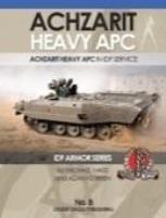 Achzarit Heavy APC in IDF Service