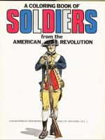 Coloring Book of Soldiers from the American Revolution