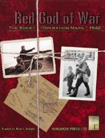"Red God of War - The Soviet ""Operation Mars"" (1st Printing)"