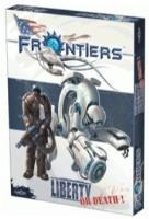 Frontiers - Liberty or Death