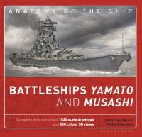 Anatomy of the Ship - Battleships Yamato and Musashi